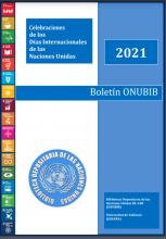 Boletin ONUBIB dias internacionales  Naciones Unidas 2021