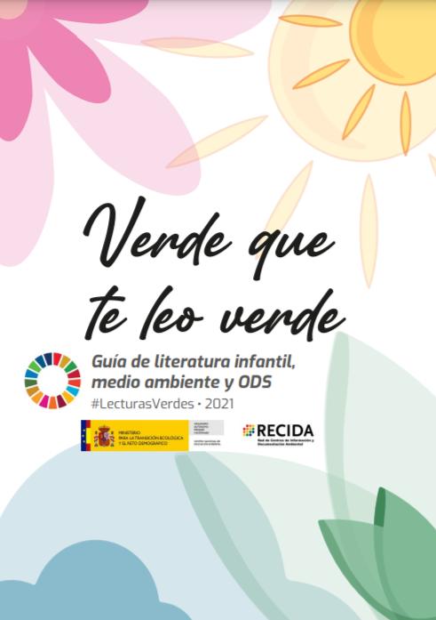verde que te leo verde guía literatura infantil, medio ambiente y  ods 2021
